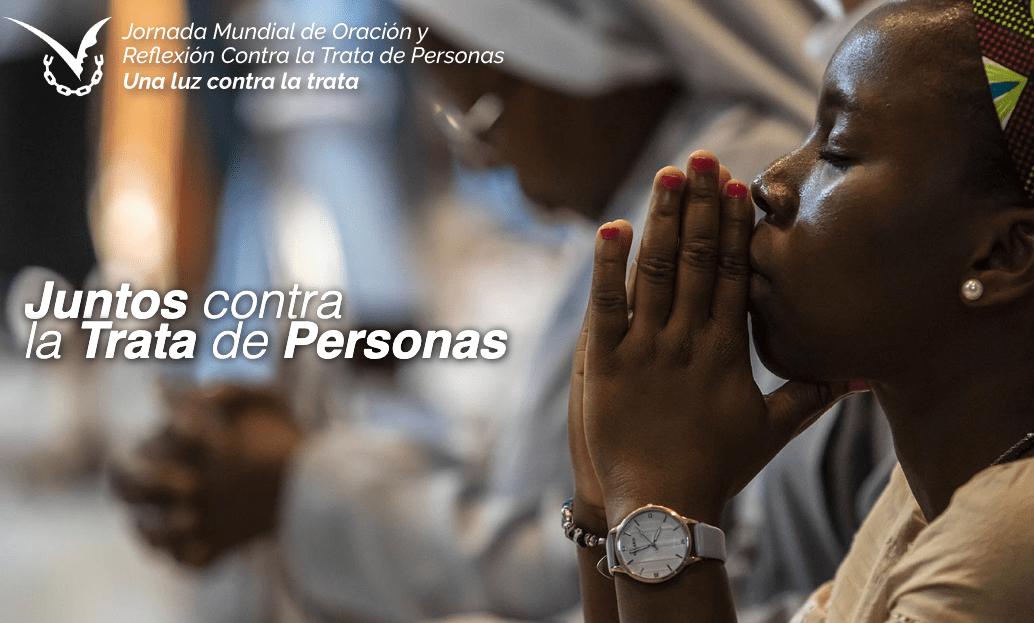 Jornada Mundial de Oración y Reflexión Contra la Trata de Personas 2020 (GMPT).