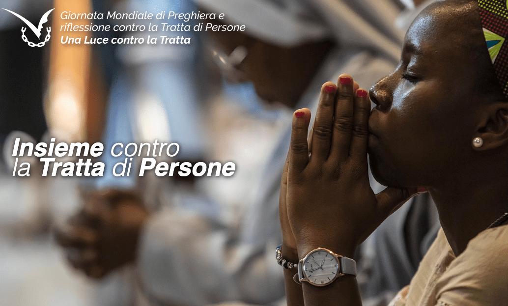 Giornata Mondiale di Preghiera e Riflessione Contro la Tratta di Persone 2020 (GMPT)
