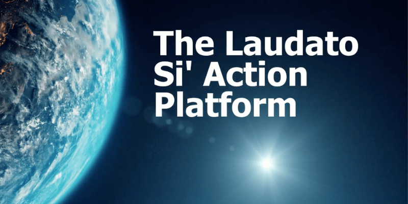 The Laudato Si 'Platform for Action launching is approaching
